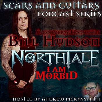 Bill Hudson (NorthTale/ I Am Morbid)